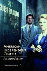 American Independent CinemaAn Introduction