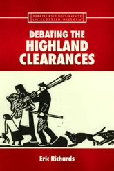 Debating the Highland Clearances - Edinburgh Scholarship Online