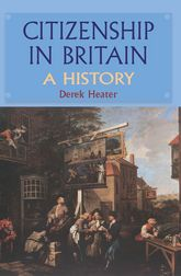 Citizenship in BritainA History