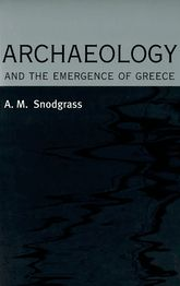 Archaeology and the Emergence of Greece - Edinburgh Scholarship Online