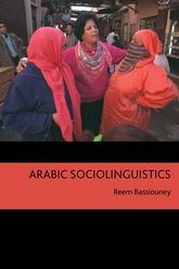 Arabic Sociolinguistics - Edinburgh Scholarship Online