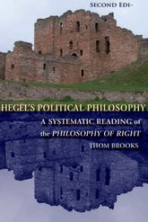 Hegel's Political Philosophy – A Systematic Reading of the Philosophy of Right - Edinburgh Scholarship Online