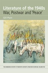 "Literature of the 1940s: War, Postwar and ""Peace""Volume 5$"