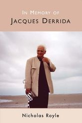 In Memory of Jacques Derrida$