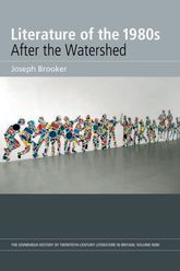 Literature of the 1980s: After the WatershedVolume 9$