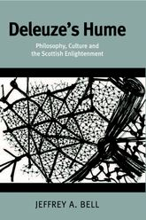 Deleuze's HumePhilosophy, Culture and the Scottish Enlightenment