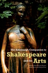 The Edinburgh Companion to Shakespeare and the Arts$