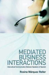 Mediated Business Interactions
