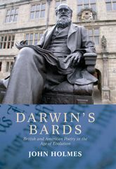 Darwin's BardsBritish and American Poetry in the Age of Evolution