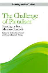 The Challenge of PluralismParadigms from Muslim Contexts$