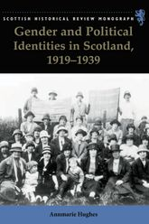 Gender and Political Identities in Scotland, 1919-1939$
