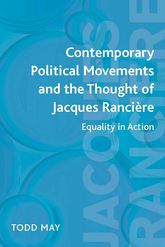 Contemporary Political Movements and the Thought of Jacques RancièreEquality in Action
