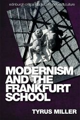 Modernism and the Frankfurt School