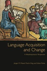 Language Acquisition and ChangeA Morphosyntactic Perspective