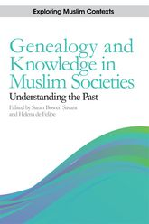 Genealogy and Knowledge in Muslim Societies