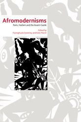 Afromodernisms – Paris, Harlem and the Avant-Garde | Edinburgh Scholarship Online