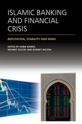 Islamic Banking and Financial Crisis – Reputation, Stability and Risks | Edinburgh Scholarship Online
