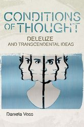 Conditions of Thought – Deleuze and Transcendental Ideas | Edinburgh Scholarship Online