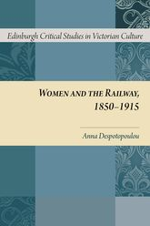 Women and the Railway, 1850-1915 | Edinburgh Scholarship Online