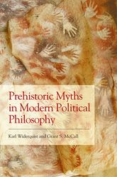 Prehistoric Myths in Modern Political Philosophy$