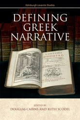 Defining Greek Narrative | Edinburgh Scholarship Online