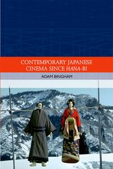 Contemporary Japanese Cinema Since Hana-Bi$
