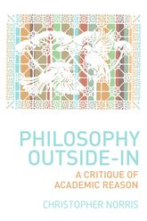 Philosophy Outside-InA Critique of Academic Reason