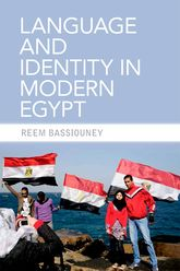 Language and Identity in Modern Egypt - Edinburgh Scholarship Online