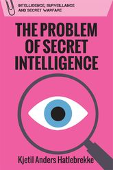 The Problem of Secret Intelligence$