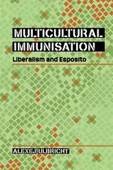 Multicultural ImmunisationLiberalism and Esposito$
