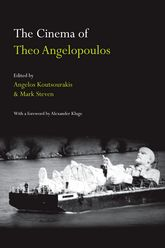 The Cinema of Theo Angelopoulos - Edinburgh Scholarship Online