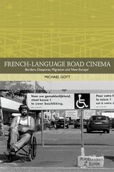 French-language Road Cinema – Borders, Diasporas, Migration and 'New Europe' - Edinburgh Scholarship Online