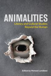 Animalities – Literary and Cultural Studies Beyond the Human - Edinburgh Scholarship Online