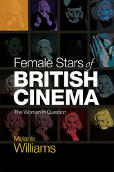 Female Stars of British CinemaThe Women in Question