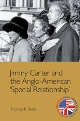 Jimmy Carter and the Anglo-American 'Special Relationship'