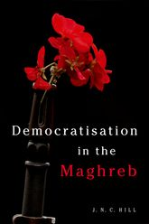 Democratisation in the Maghreb - Edinburgh Scholarship Online