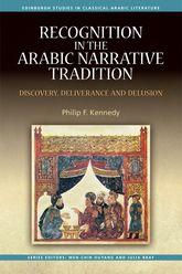 Recognition in the Arabic Narrative TraditionDiscovery, Deliverance and Delusion