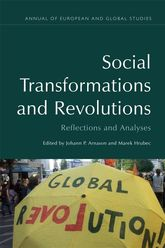 Social Transformations and RevolutionsReflections and Analyses