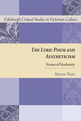 The Lyric Poem and AestheticismForms of Modernity