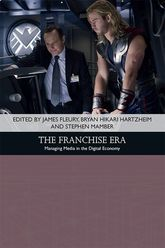 The Franchise EraManaging Media in the Digital Economy