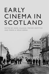 Early Cinema in Scotland