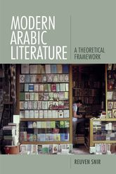 Modern Arabic Literature – A Theoretical Framework - Edinburgh Scholarship Online