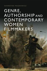 Genre, Authorship and Contemporary Women Filmmakers