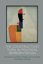 The Constructivist Turn in Political Representation