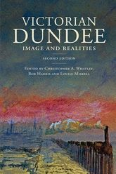 Victorian DundeeImage and Realities